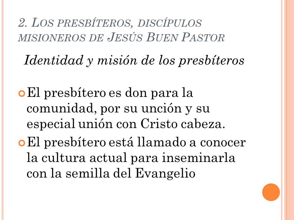 2. Los presbíteros, discípulos misioneros de Jesús Buen Pastor