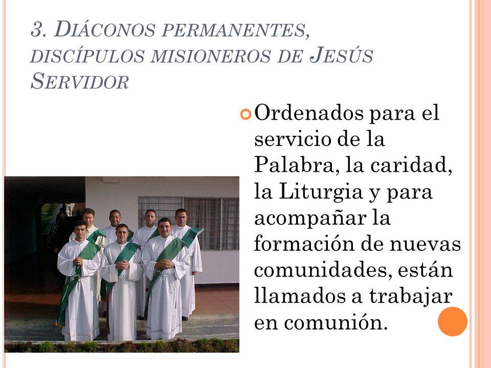 3. Diáconos permanentes, discípulos misioneros de Jesús Servidor