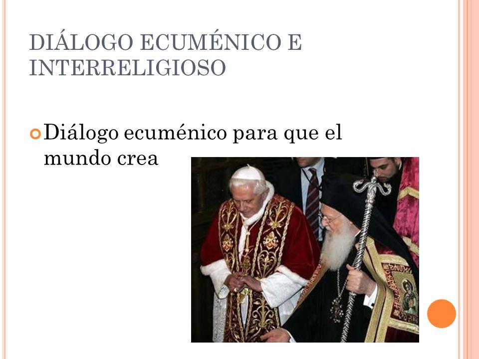 DIÁLOGO ECUMÉNICO E INTERRELIGIOSO