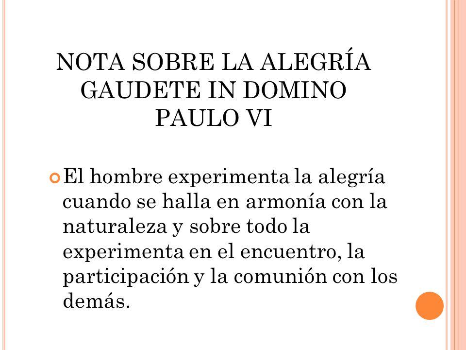 NOTA SOBRE LA ALEGRÍA GAUDETE IN DOMINO PAULO VI