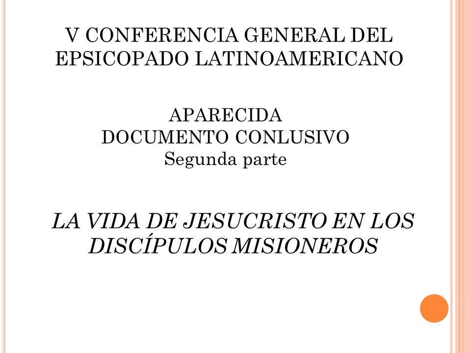 V CONFERENCIA GENERAL DEL EPSICOPADO LATINOAMERICANO