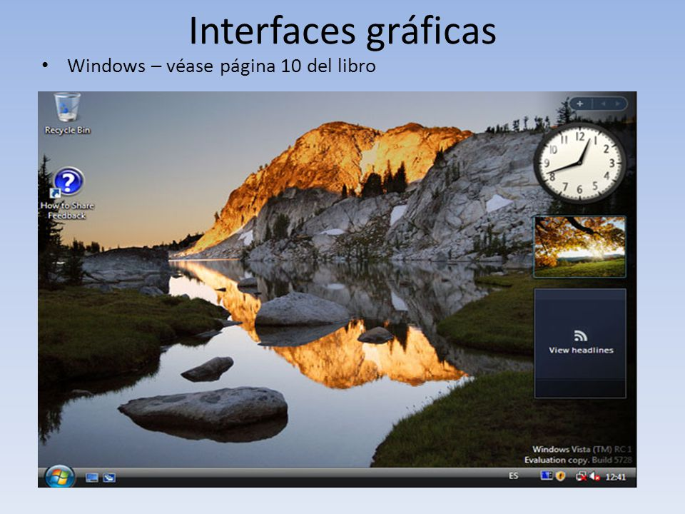 Interfaces gráficas Windows – véase página 10 del libro