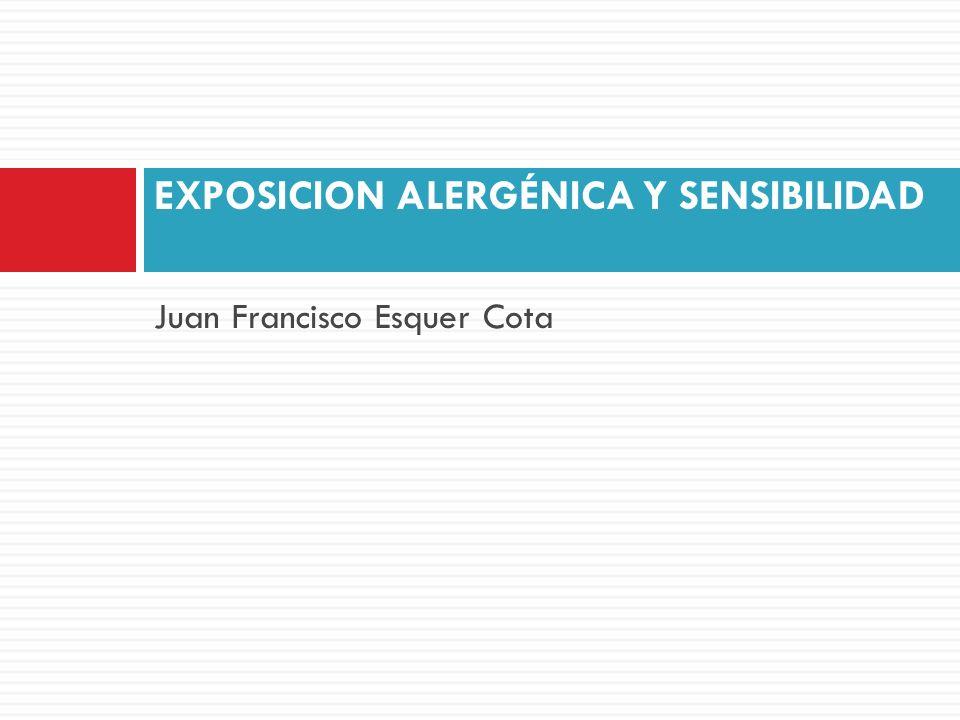 EXPOSICION ALERGÉNICA Y SENSIBILIDAD