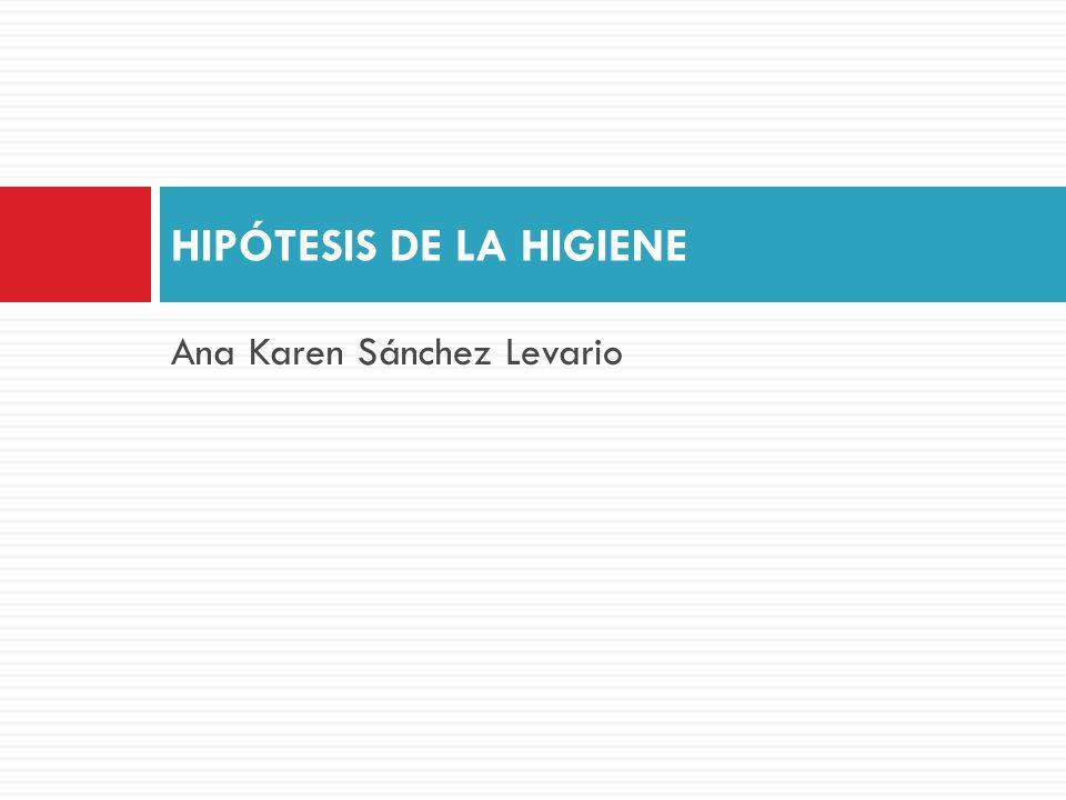 HIPÓTESIS DE LA HIGIENE