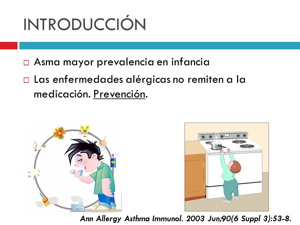 INTRODUCCIÓN Asma mayor prevalencia en infancia