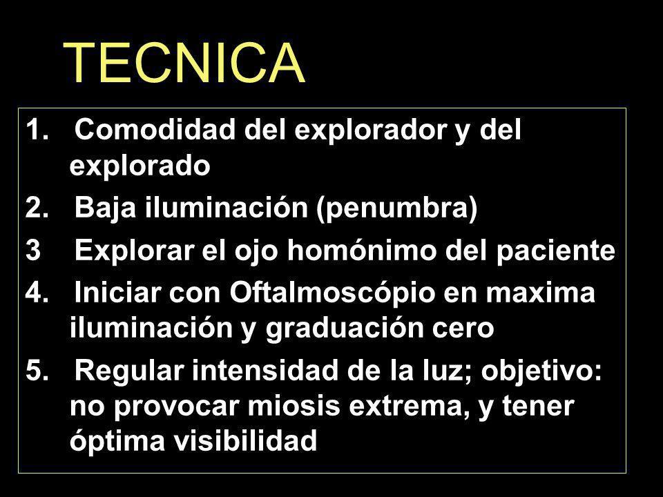 TECNICA 1. Comodidad del explorador y del explorado