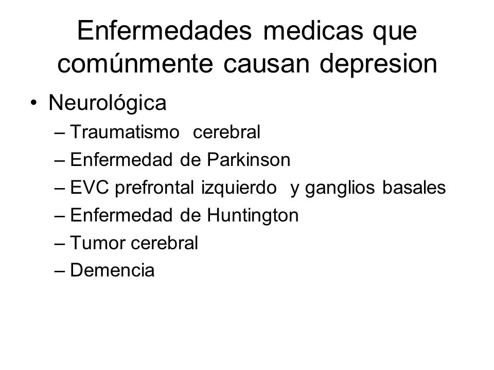 Enfermedades medicas que comúnmente causan depresion