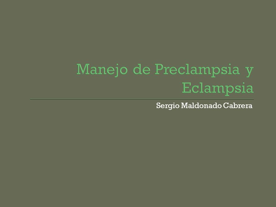 Manejo de Preclampsia y Eclampsia