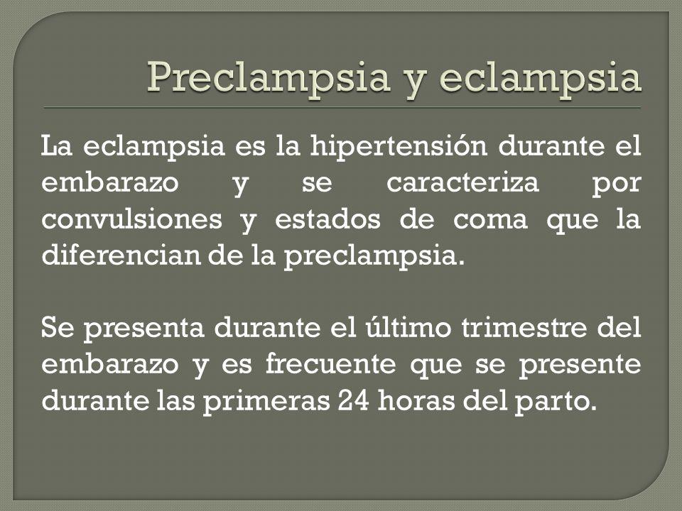 Preclampsia y eclampsia