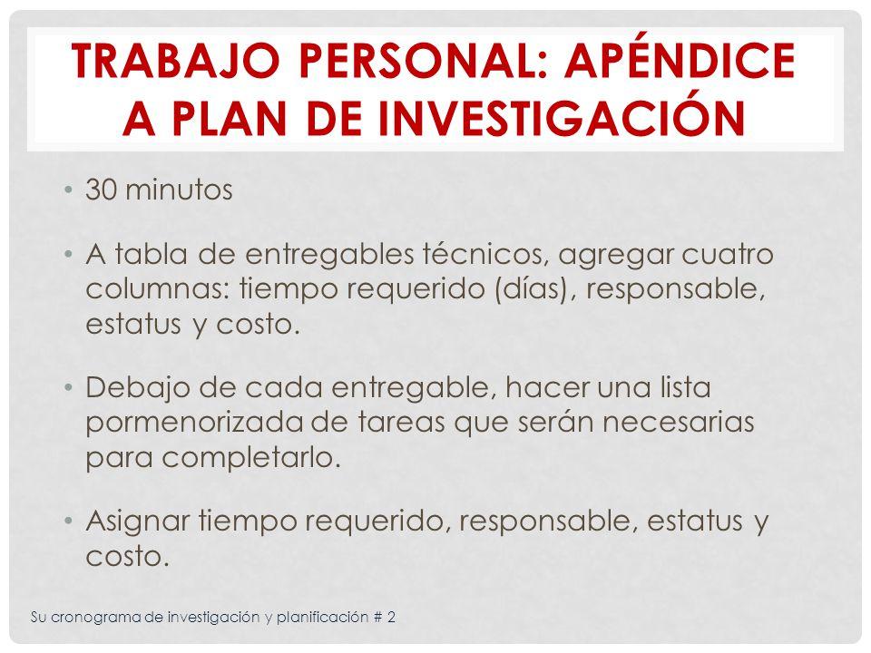 Trabajo personal: Apéndice a plan de investigación