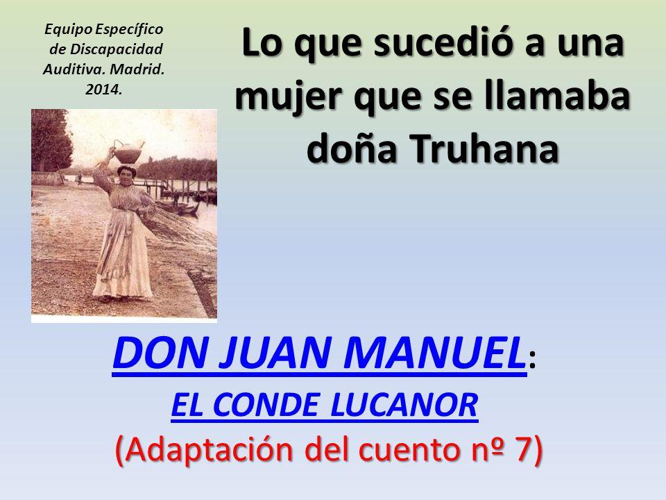 DON JUAN MANUEL: EL CONDE LUCANOR (Adaptación del cuento nº 7)