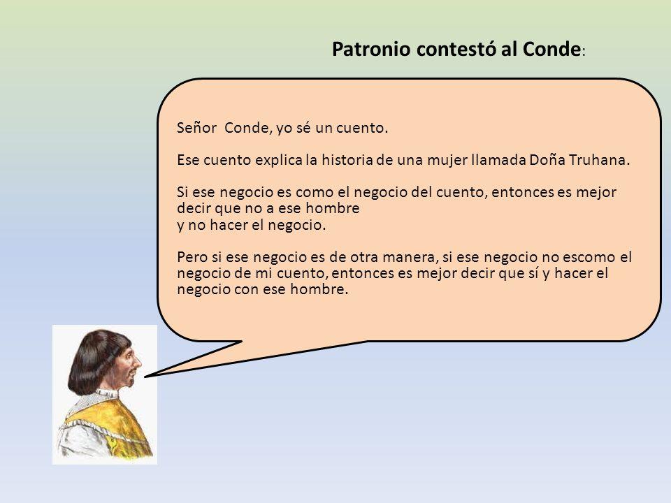 Patronio contestó al Conde: