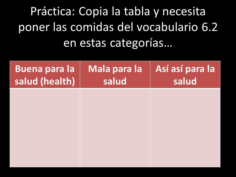 Buena para la salud (health)