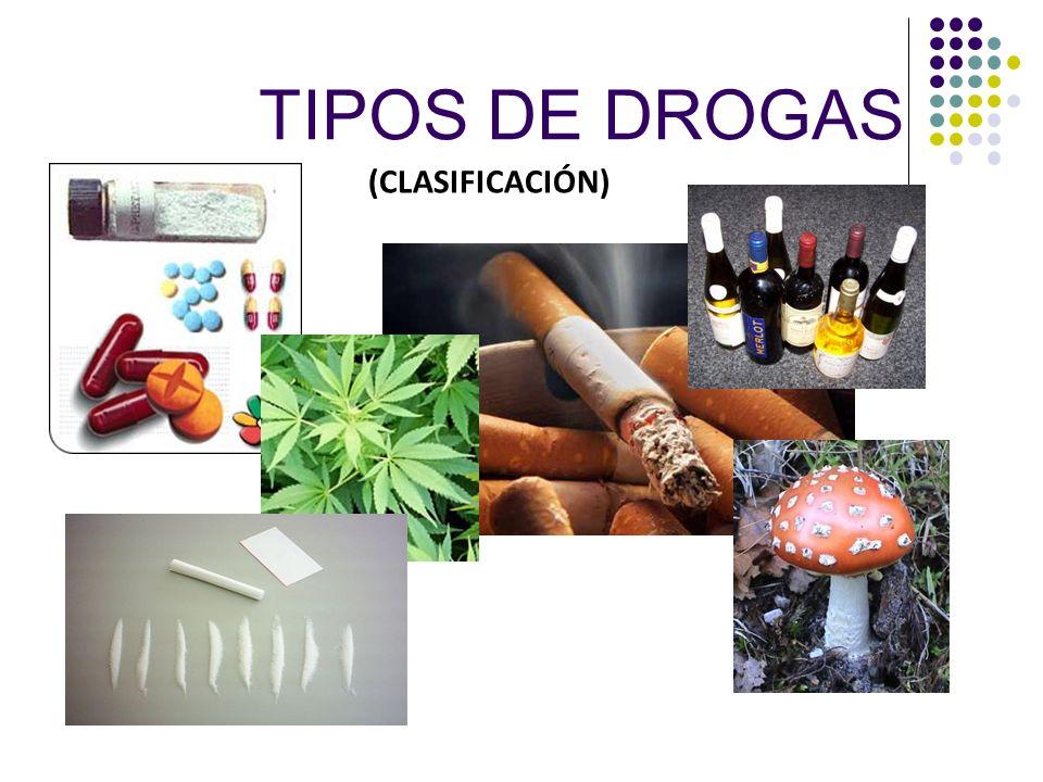 TIPOS DE DROGAS (CLASIFICACIÓN) 5