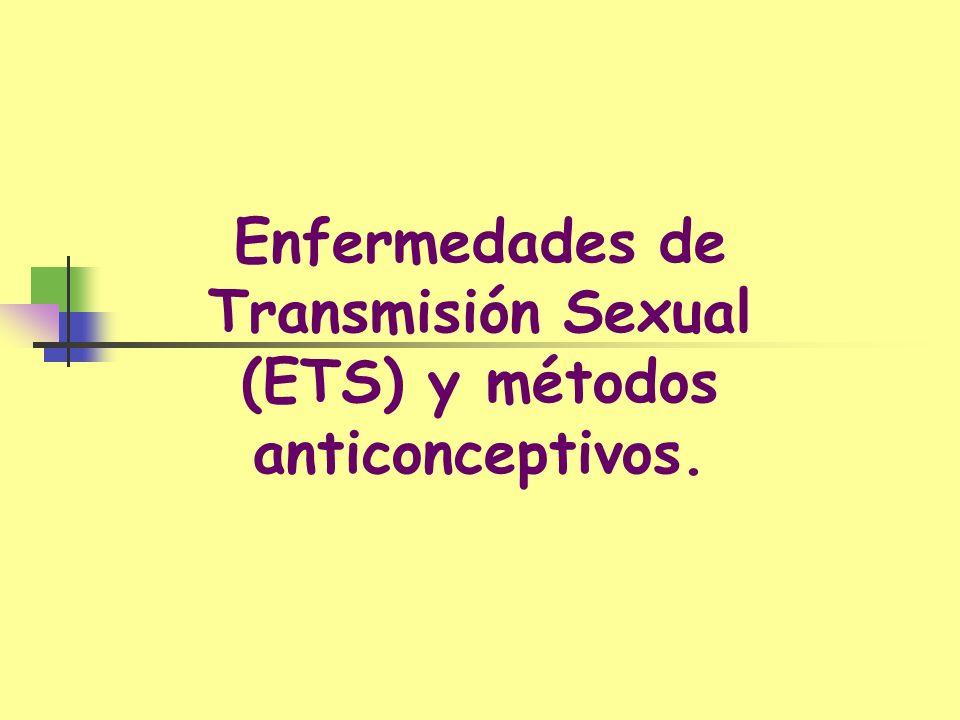 Enfermedades de Transmisión Sexual (ETS) y métodos anticonceptivos.
