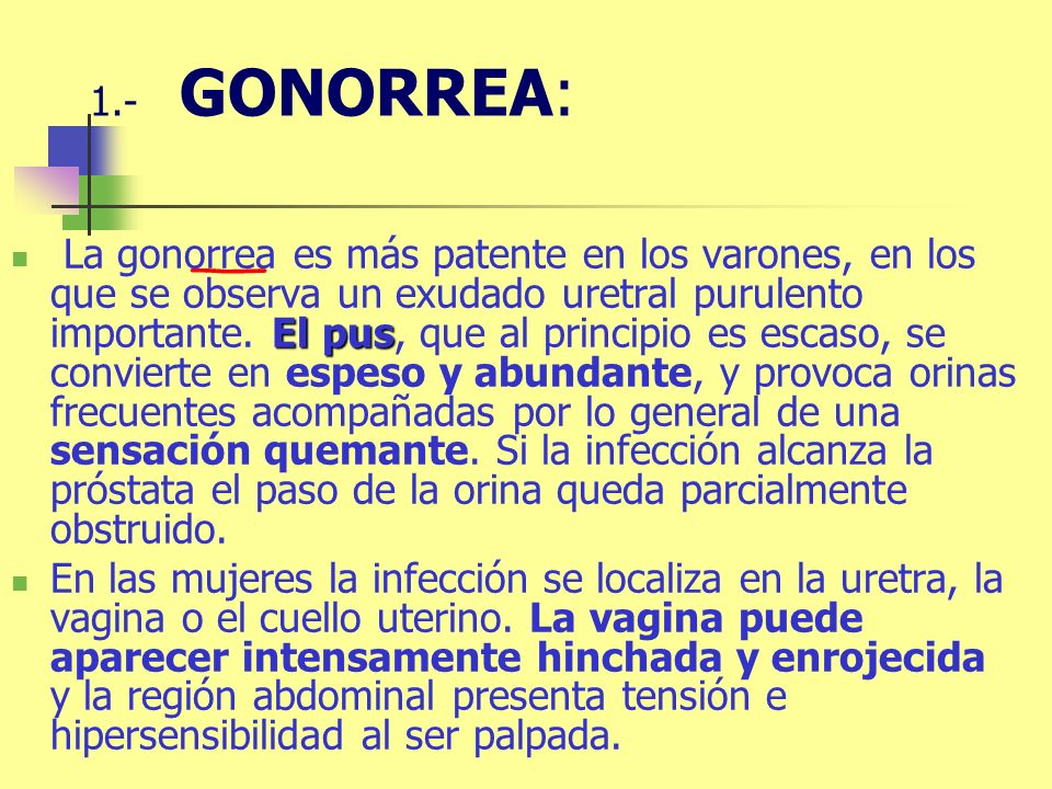 1.- GONORREA: