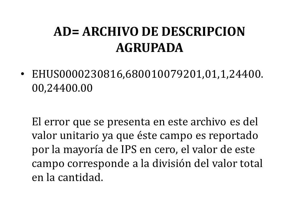 AD= ARCHIVO DE DESCRIPCION AGRUPADA