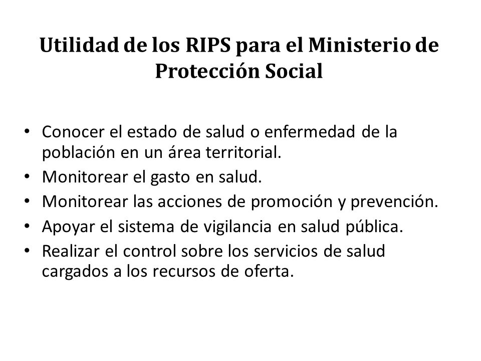 Utilidad de los RIPS para el Ministerio de Protección Social