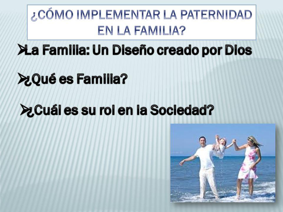 La Familia: Un Diseño creado por Dios