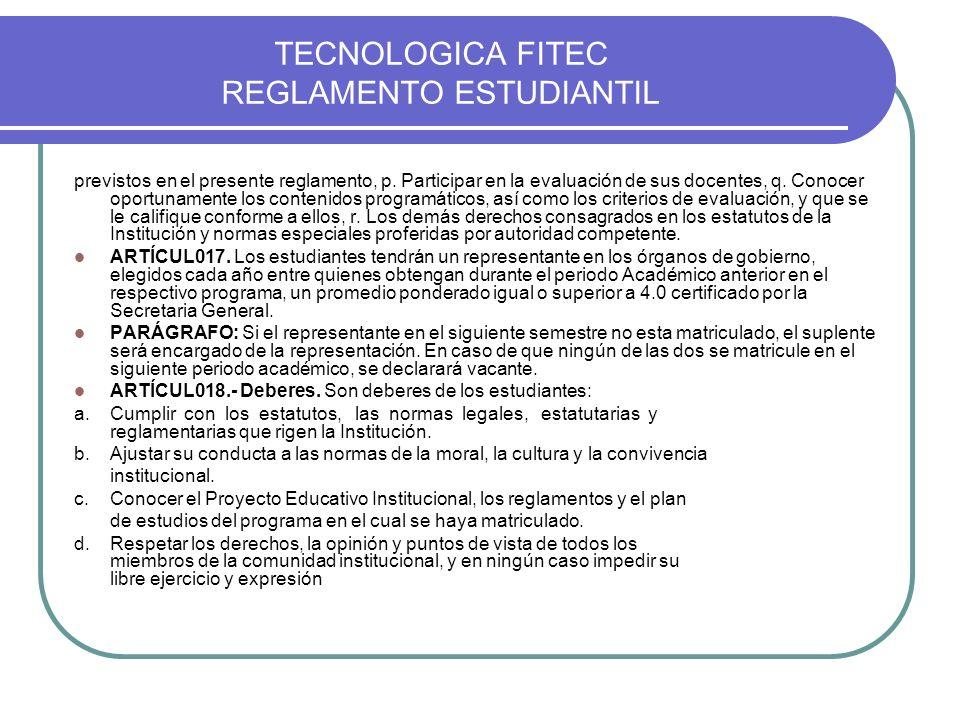 TECNOLOGICA FITEC REGLAMENTO ESTUDIANTIL