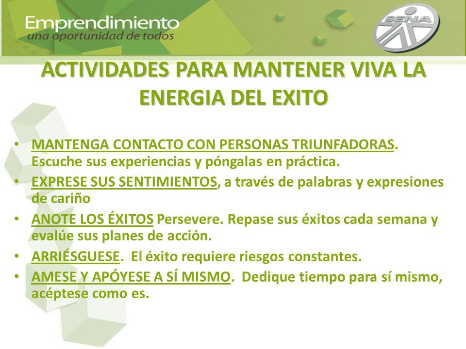 ACTIVIDADES PARA MANTENER VIVA LA ENERGIA DEL EXITO