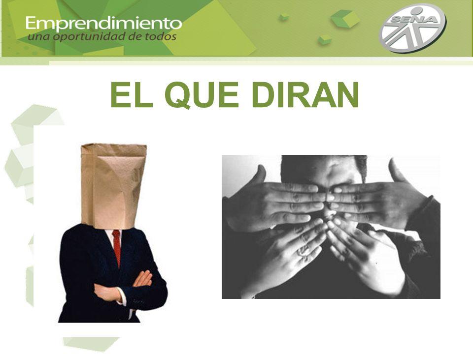 EL QUE DIRAN