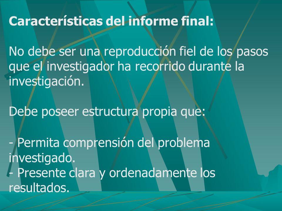 Características del informe final: