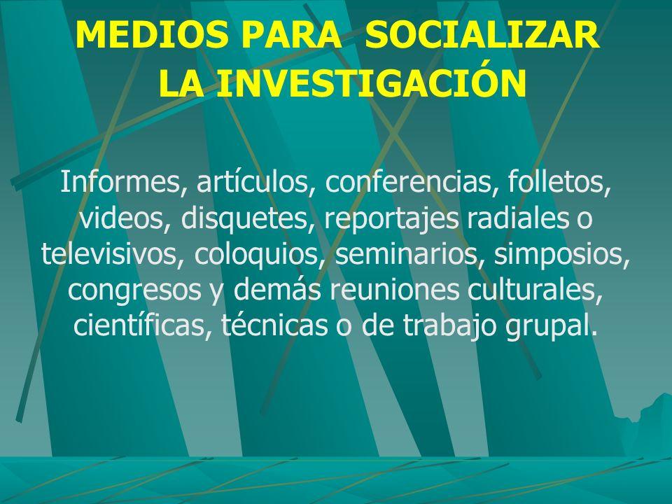 MEDIOS PARA SOCIALIZAR