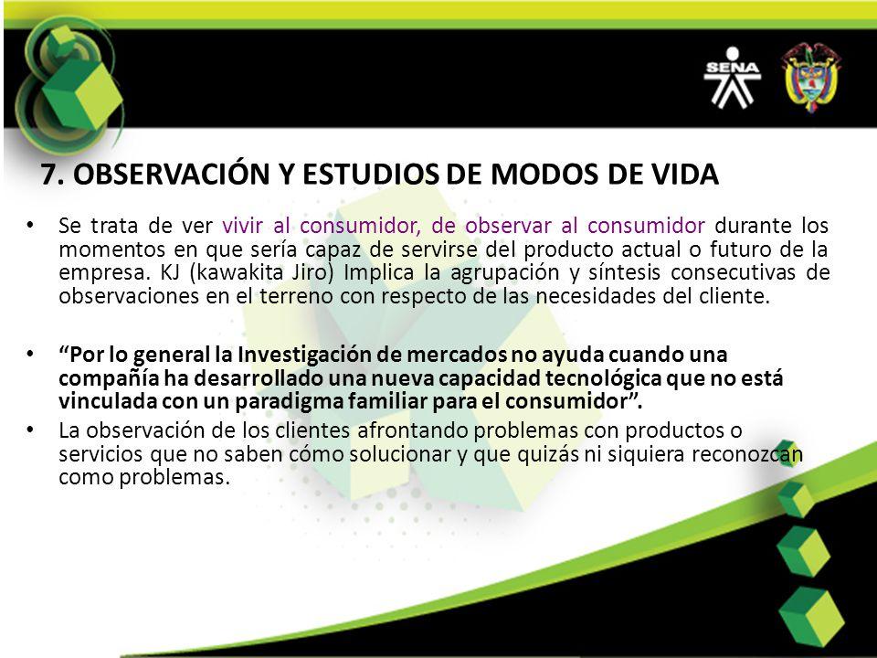 7. OBSERVACIÓN Y ESTUDIOS DE MODOS DE VIDA