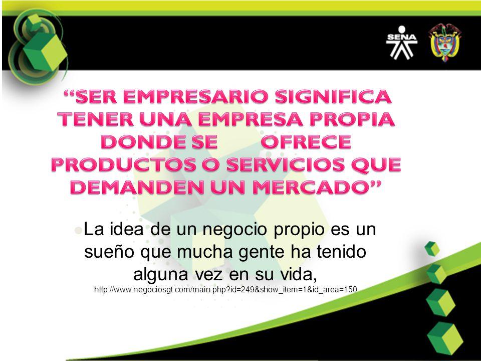 La idea de un negocio propio es un sueño que mucha gente ha tenido alguna vez en su vida, http://www.negociosgt.com/main.php id=249&show_item=1&id_area=150