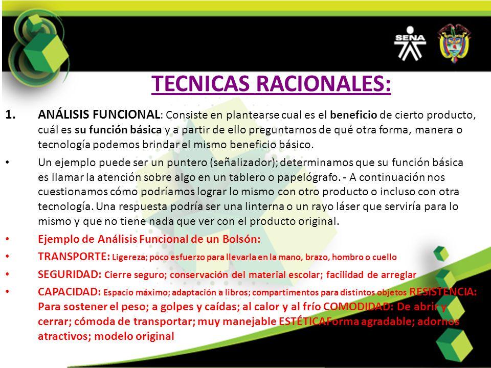 TECNICAS RACIONALES: