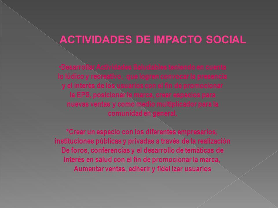 ACTIVIDADES DE IMPACTO SOCIAL