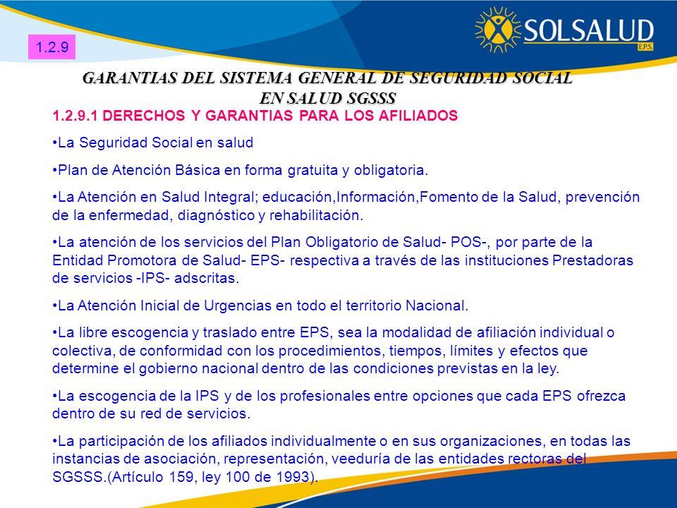 GARANTIAS DEL SISTEMA GENERAL DE SEGURIDAD SOCIAL EN SALUD SGSSS