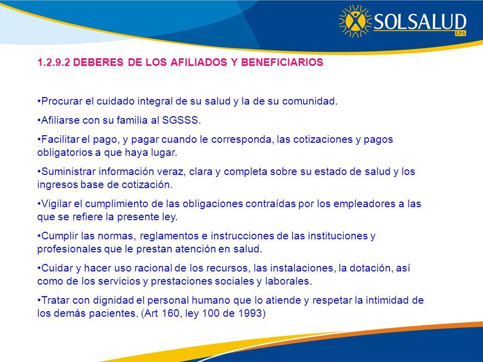 1.2.9.2 DEBERES DE LOS AFILIADOS Y BENEFICIARIOS