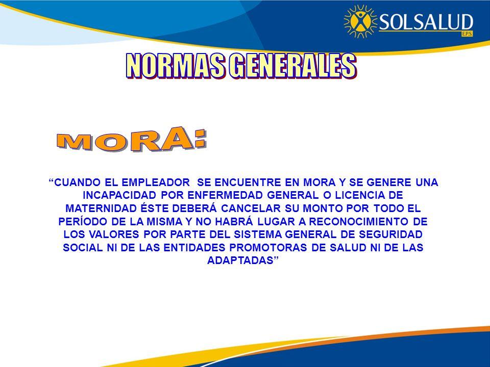 NORMAS GENERALES MORA: