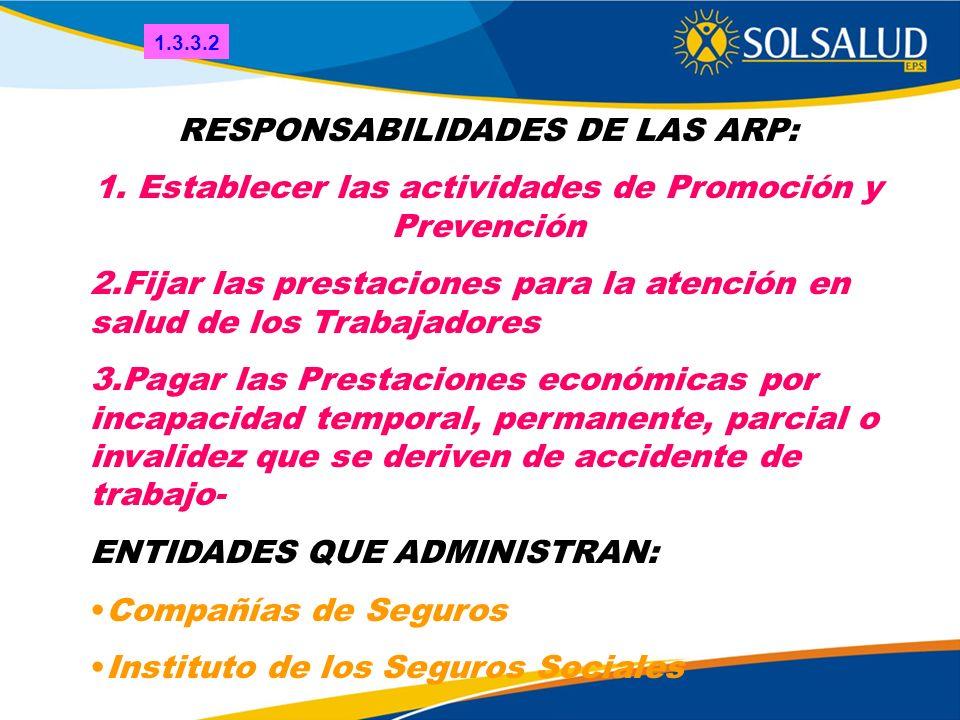 RESPONSABILIDADES DE LAS ARP: