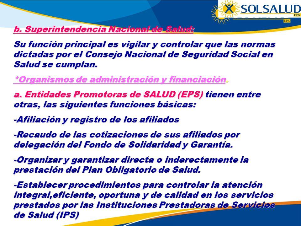 b. Superintendencia Nacional de Salud: