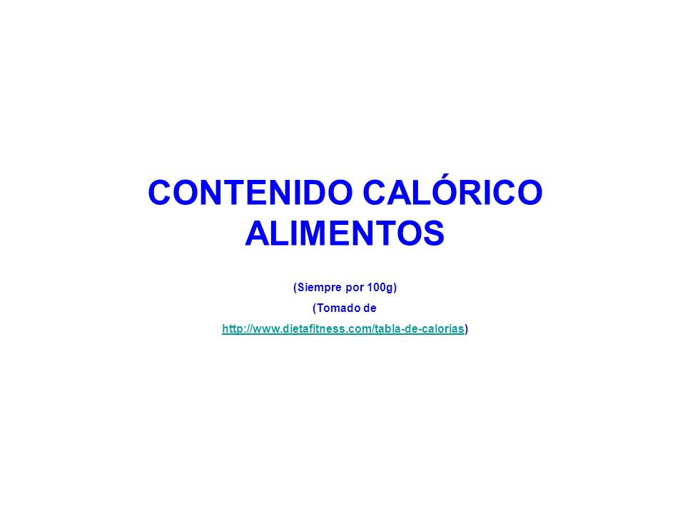 CONTENIDO CALÓRICO ALIMENTOS