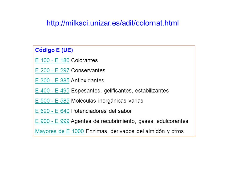 http://milksci.unizar.es/adit/colornat.html Código E (UE)