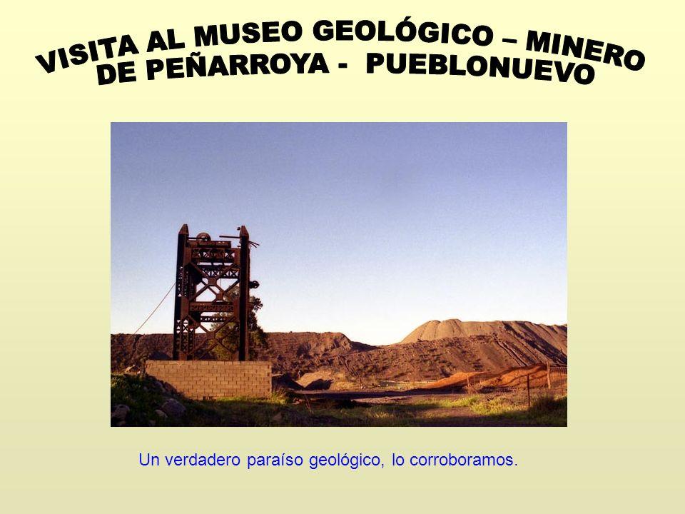 VISITA AL MUSEO GEOLÓGICO – MINERO DE PEÑARROYA - PUEBLONUEVO