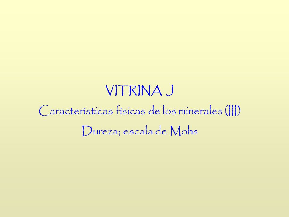 Características físicas de los minerales (III)