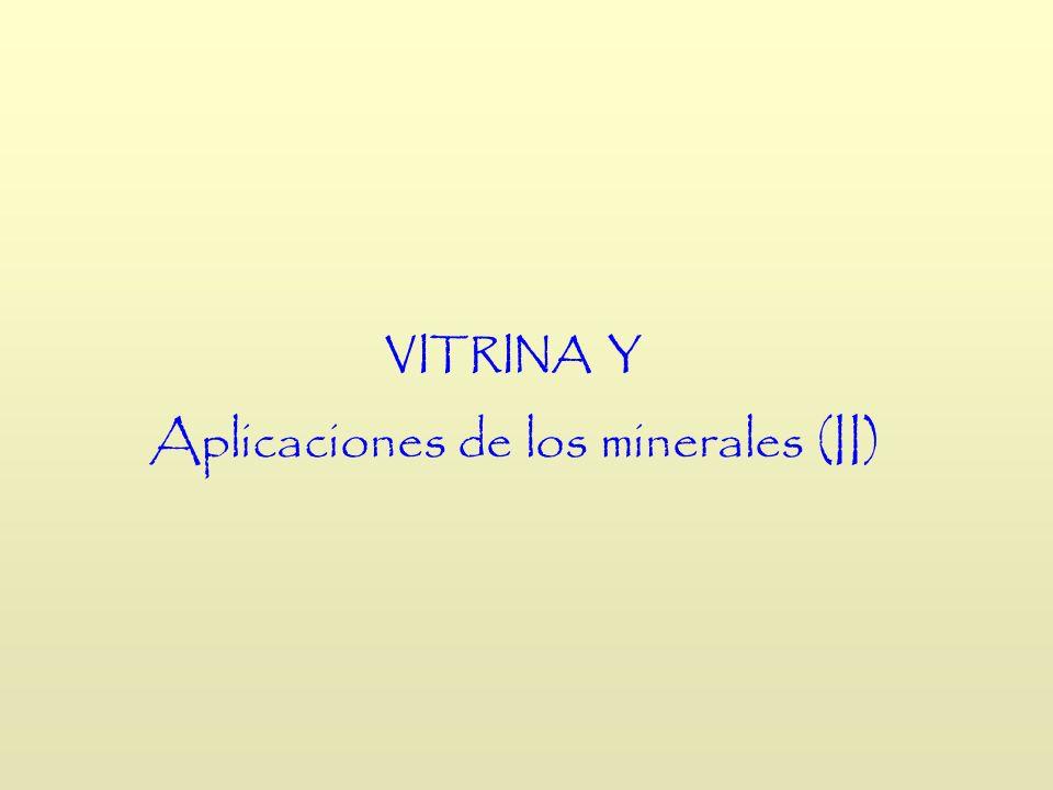 Aplicaciones de los minerales (II)
