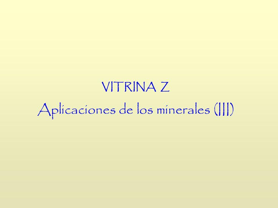 Aplicaciones de los minerales (III)