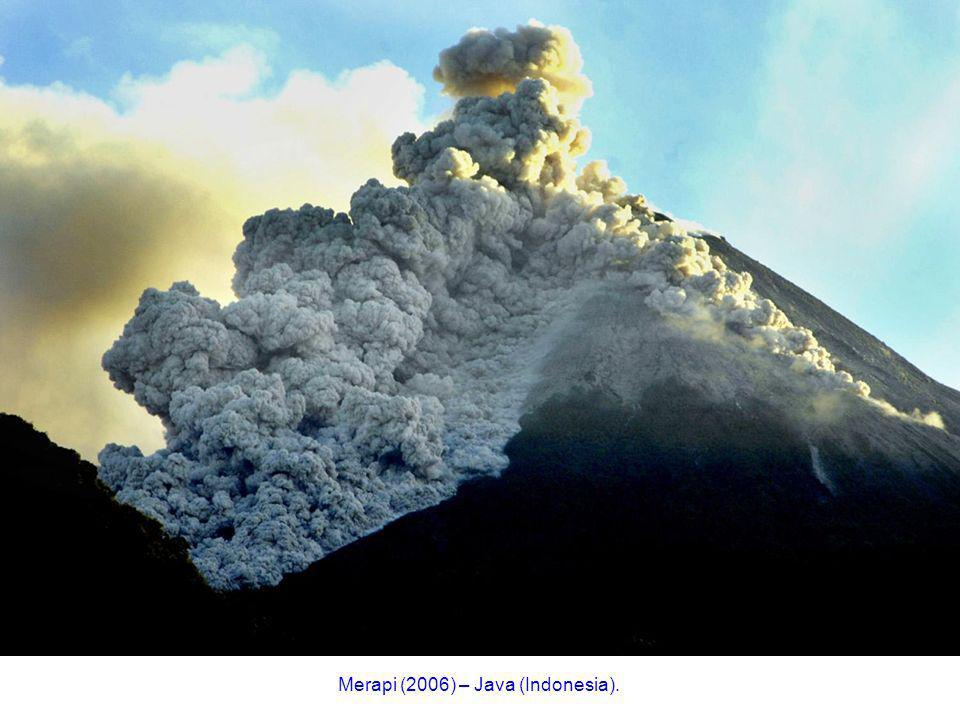 Merapi (2006) – Java (Indonesia).