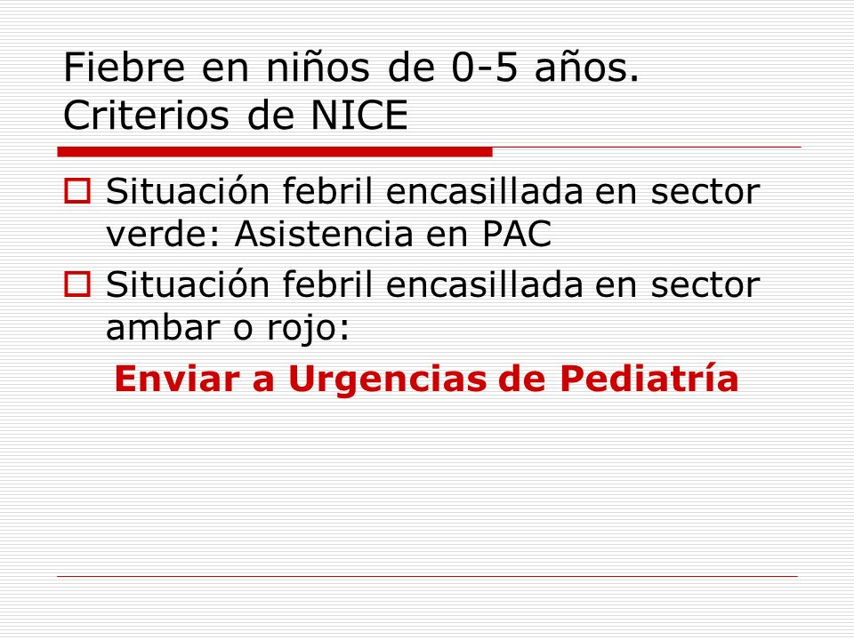 Fiebre en niños de 0-5 años. Criterios de NICE