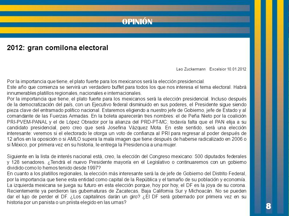 OPINIÓN 8 2012: gran comilona electoral
