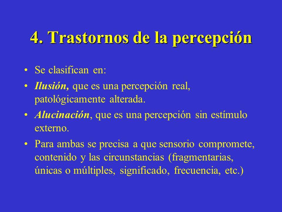 4. Trastornos de la percepción
