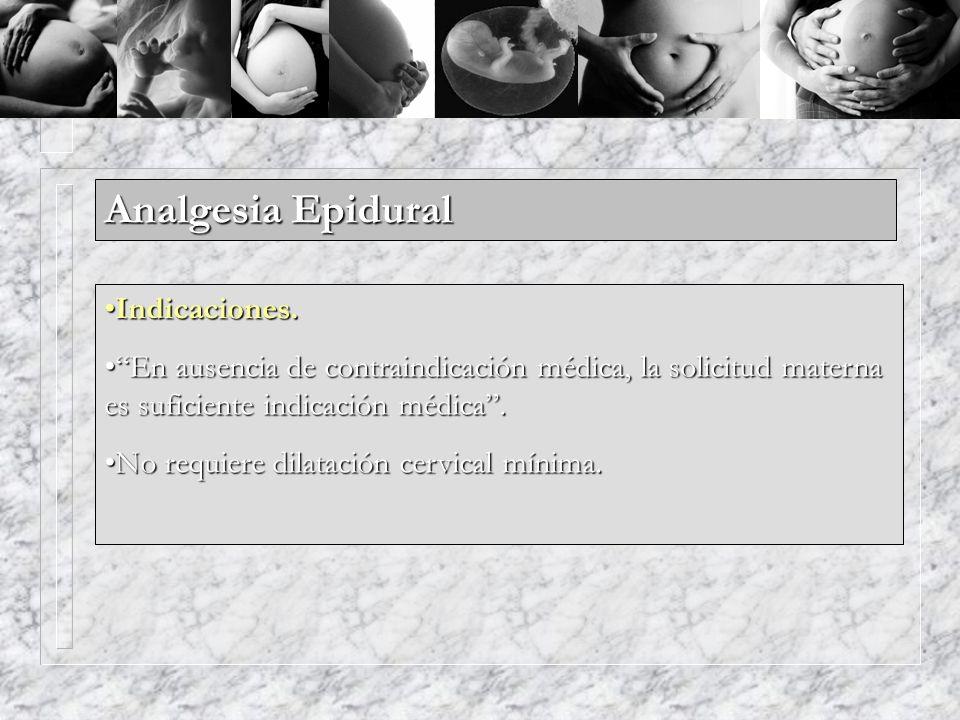 Analgesia Epidural Indicaciones.