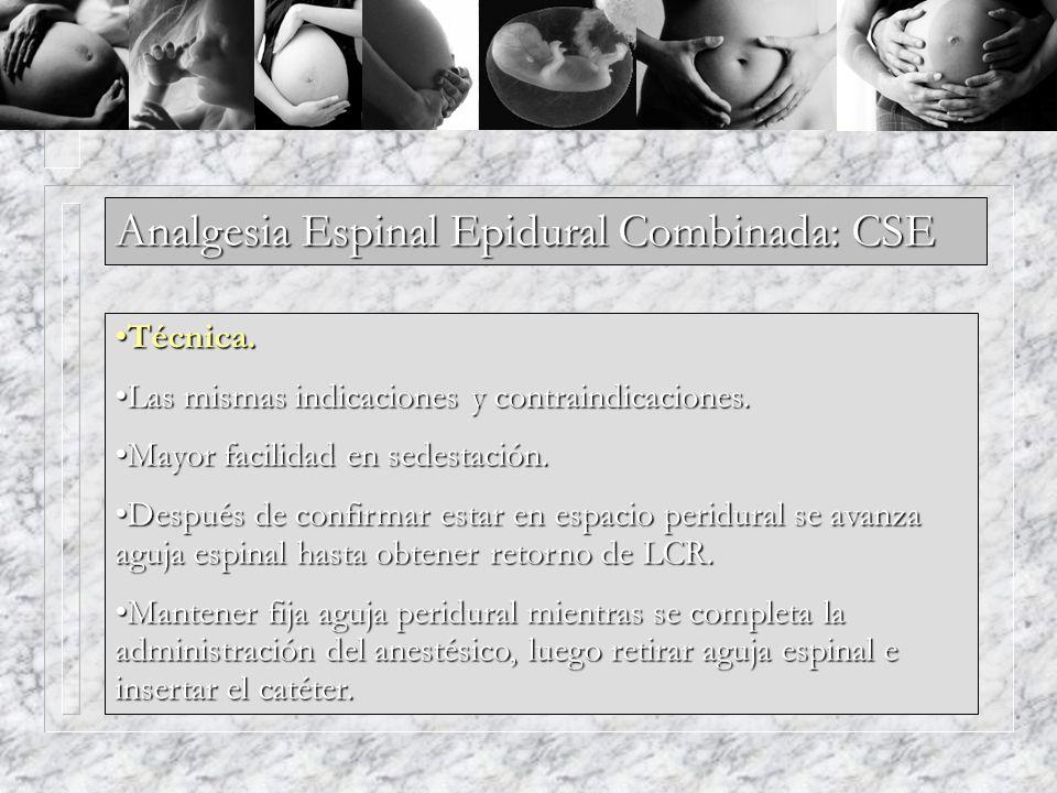 Analgesia Espinal Epidural Combinada: CSE