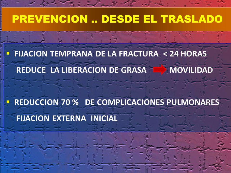 PREVENCION .. DESDE EL TRASLADO